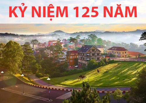 Kỉ niệm 125 năm thành lập và phát triển, Đà Lạt có vô vàn lễ hội